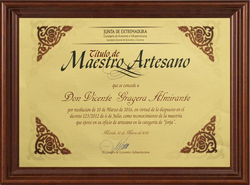 Título de Maestro Artesano en Forja de Vicente Gragera Almirante